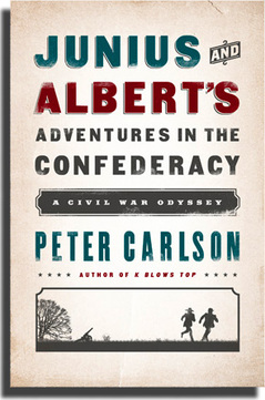 The Confederacy, Junius and Albert's, Civil War, Peter Carlson, K Blows Top